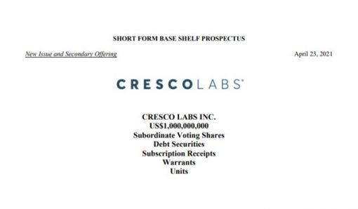 Cresco Labs Announces Previously Filed Base Shelf Prospectus and Effectiveness of Corresponding U.S. Registration…
